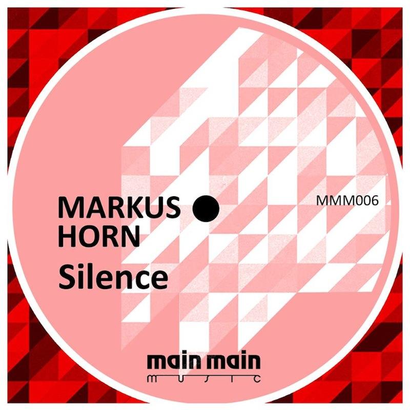 Main Main Music 006 - Markus Horn - Silence