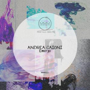 Main Main Music 021 - Andrea Caioni - Emergo