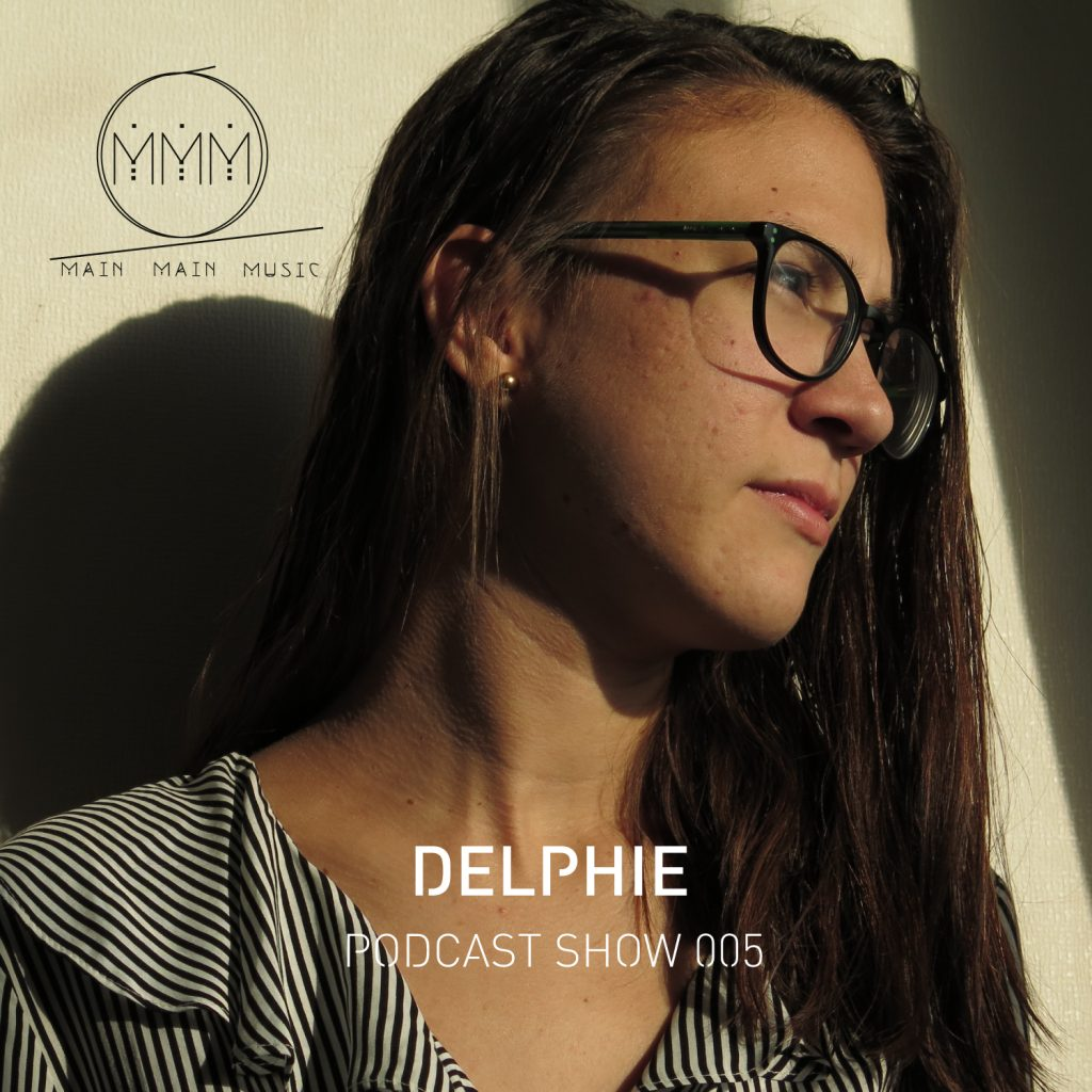 Main Main Music - Podcast 005 - Delphie