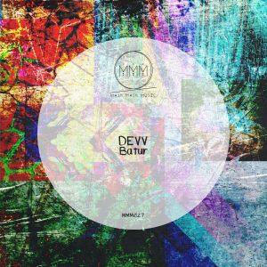 Main Main Music 027 - Devv - Batur EP