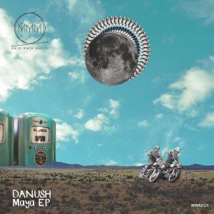 Main Main Music 029 - Danush - Maya EP