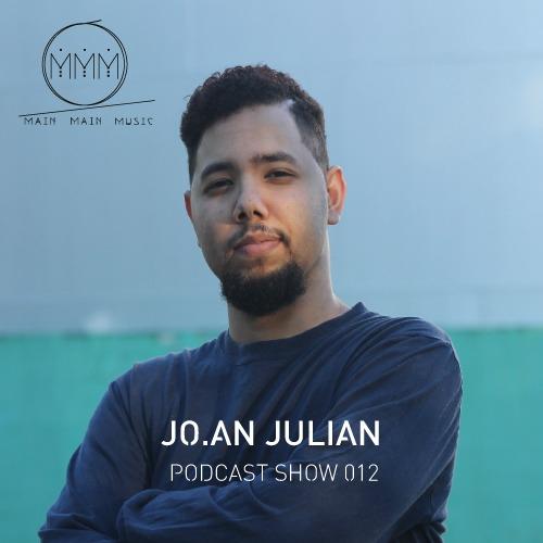 Main Main Music Podcast 012 - Jo.an Julian